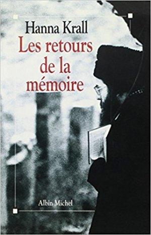 Hanna Krall, Les retours de la mémoire, Albin Michel, 1993, traduit du polonais par Margot Carlier
