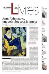 Anna Akhmatova, une voix libre sous la terreur. Première page du Monde des livres, décembre 2019.
